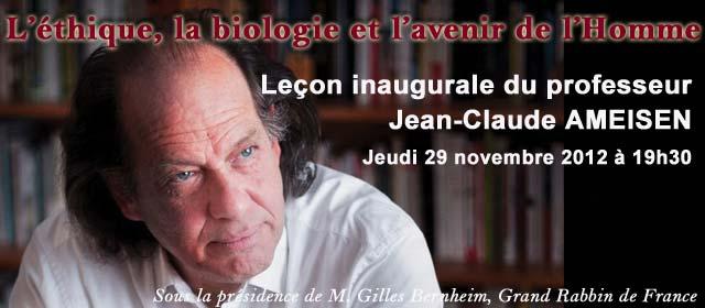 Leçon inaugurale du professeur Jean-Claude AMEISEN Jeudi 29 novembre 2012 à 19h30