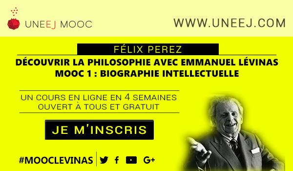 Inscrivez-vous MOOC Découvrir la philosophie avec Emmanuel Lévinas : Biographie intellectuelle