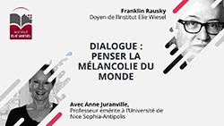 Dialogue à deux voix : « Penser la mélancolie du monde » avec Anne Juranville et Franklin Rausky