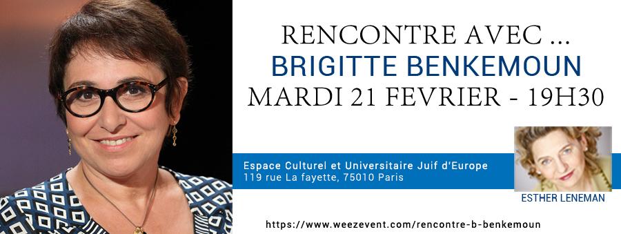 Rencontre avec... Brigitte BENKEMOUN. Cliquez pour réserver vos places en ligne